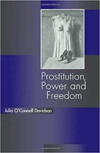 Prostitution, Power and Freedom.